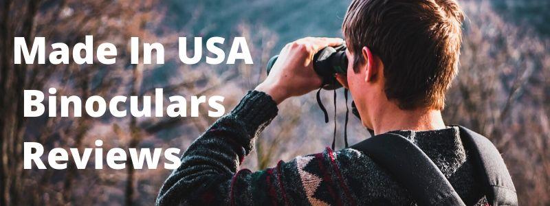 Made In USA Binoculars Reviews