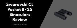Swarovski CL Pocket 8×25 Binoculars Review