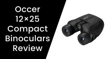 Occer 12×25 Compact Binoculars Review