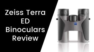 Zeiss Terra ED Binoculars Review